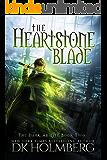 The Heartstone Blade (The Dark Ability Book 2)
