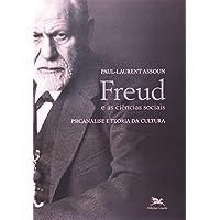 Freud e as ciências sociais: Psicanálise e teoria da cultura
