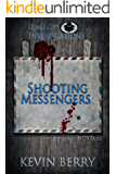 Shooting Messengers (Quake City Investigations Book 1)