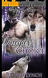 Omega's Choice (Hood Ridge Omegas Book 2)