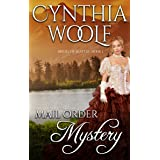 Mail Order Mystery: Historical Western Romance (Brides of Seattle Book 1)