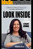 Look Inside : Stop Seeking Start Living