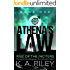 Athena's Law: Rise of the Inciters: A Post Apocalyptic Techno-thriller