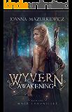 Wyvern Awakening (Mage Chronicles #1)