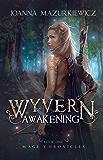 Wyvern Awakening (Mage Chronicles #1) (English Edition)