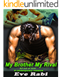 My Brother My Rival: (Romantic Suspense Books 1) (Brothers in Arms) (English Edition)