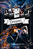 A Box of Dreams (the collected Dream Series, books 1-5) (J.J. DiBenedetto's Dream Series)