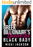 Greek Billionaire's Unexpected Black Baby (BWWM Romance)