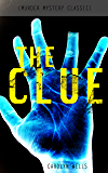 THE CLUE (Murder Mystery Classic): Detective Fleming Stone Series