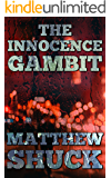 The Innocence Gambit