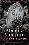 About a Vampire: Book Twenty-Two (Argeneau Vampires 22)