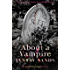 About a Vampire (Argeneau Vampires Book 22)