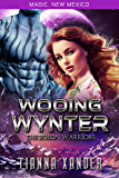 Wooing Wynter: Zolon Warriors 5 (Magic, New Mexico Book 53)
