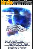 R.A.E.C.E. Exodus (RAECE Book 2)