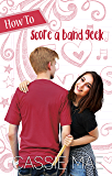 How to Score a Band Geek