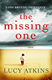 The Missing One: The unforgettable domestic thriller from the critically acclaimed author of THE NIGHT VISITOR (English Edition)