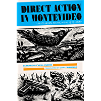 Direct Action in Montevideo: Uruguayan Anarchism, 1927–1937