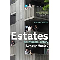 Estates: An Intimate History
