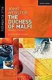 The Duchess of Malfi (New Mermaids)