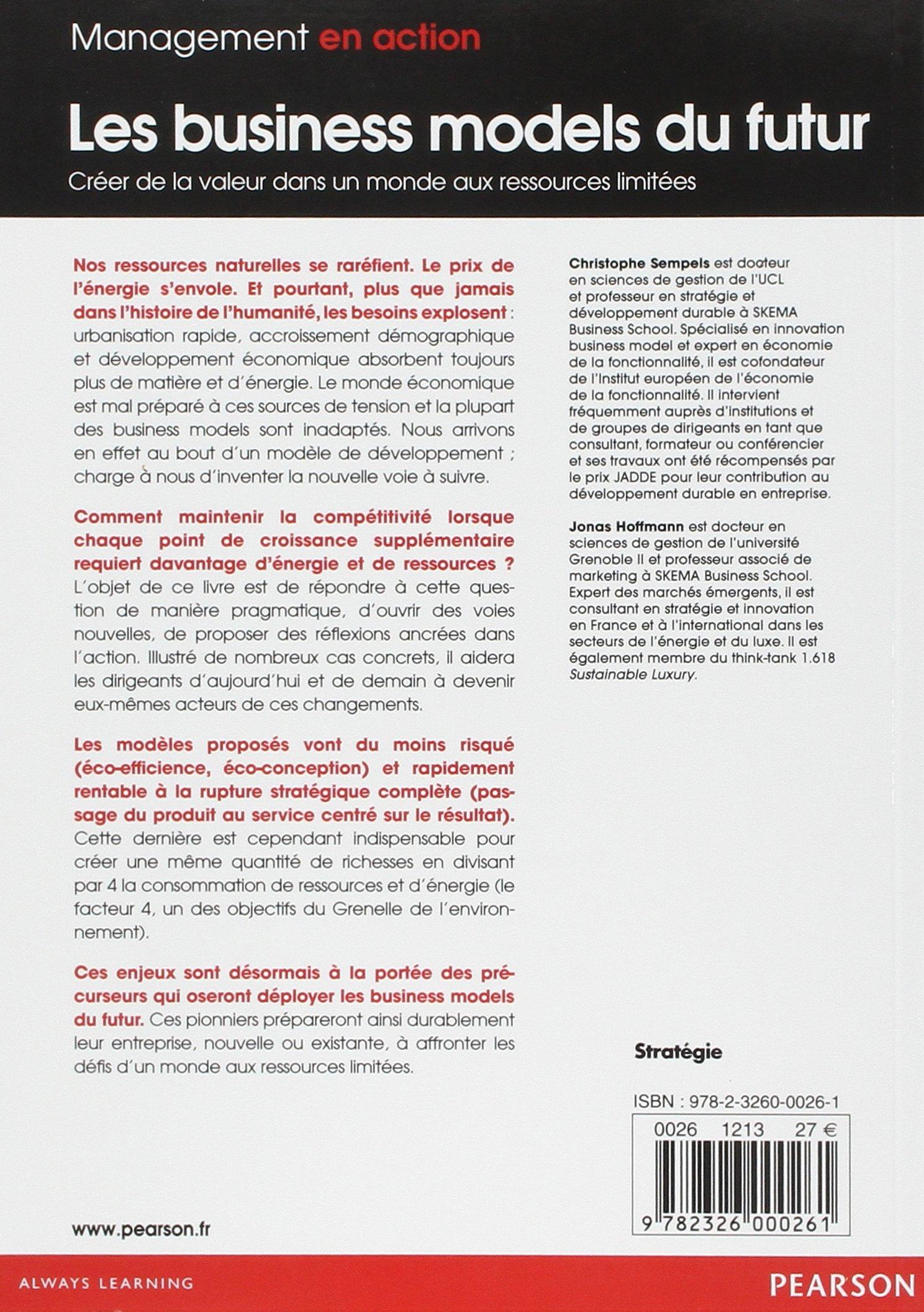 Les Business Models Du Futur: Créer De La Valeur Dans Un Monde Aux  Ressources Limitées: Amazon.ca: Books