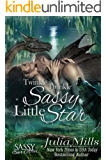 Twinkle Twinkle Sassy Little Star: Sassy Ever After (Dragon Guard Book 23)
