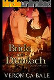 Bride of Dunloch (Highland Loyalties Trilogy Book 1)