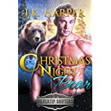 Christmas Night Bear (Silvertip Shifters Book 7)