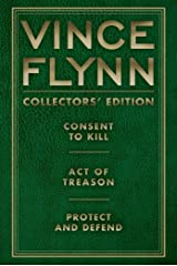 Vince Flynn Collectors' Edition #3: Consent to Kill, Act of Treason, and Protect and Defend (A Mitch Rapp Novel) Kindle Edition