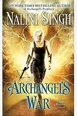 Archangel's War (A Guild Hunter Novel Book 12) Kindle Edition