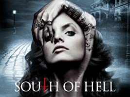 South of Hell: Series 1