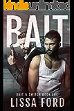 Bait (Bait & Switch Book 1)