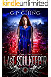 The Last Soulkeeper (The Soulkeepers Series Book 6)