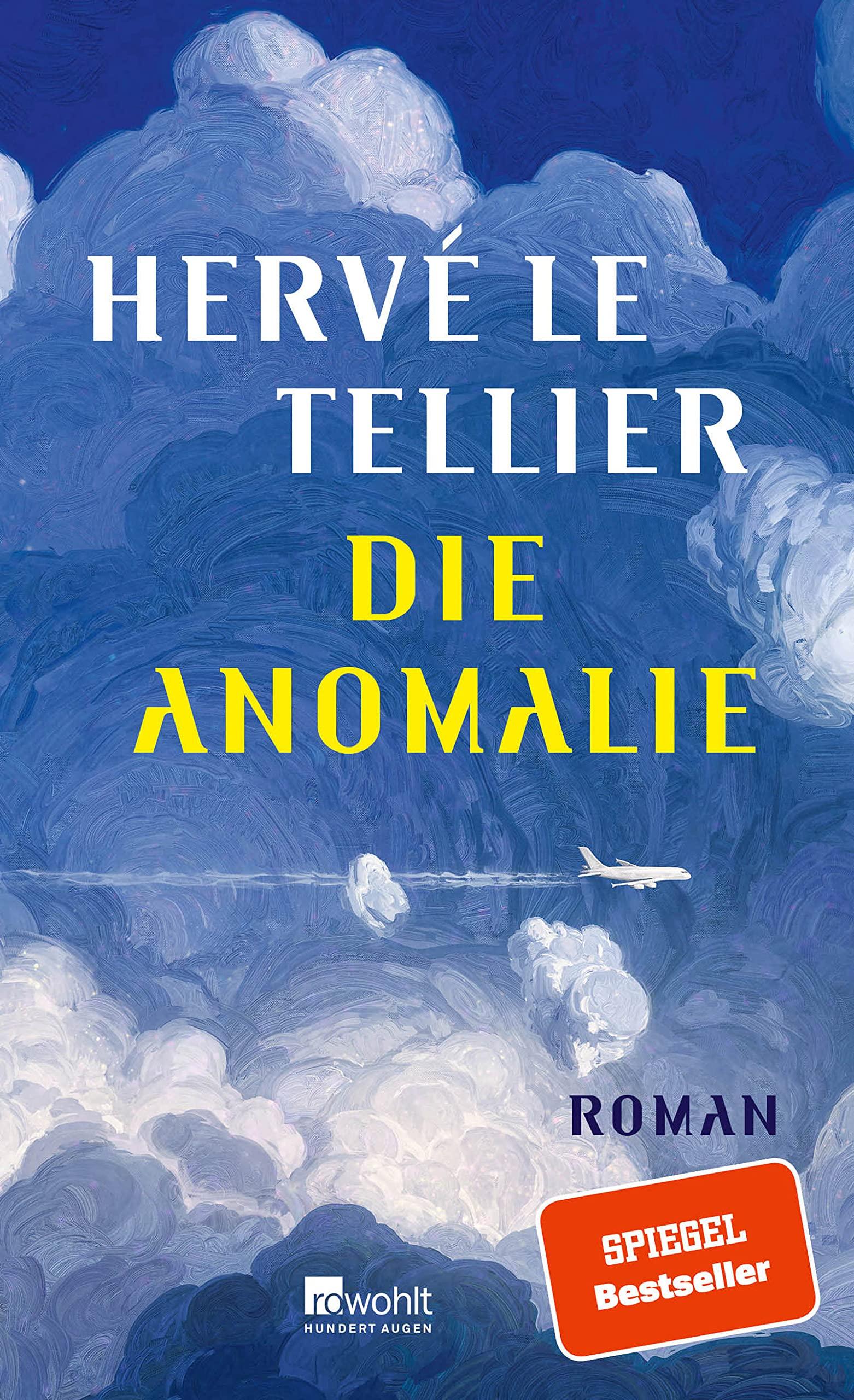 Die Anomalie  Le Tellier, Hervé, Ritte, Romy, Ritte, Jürgen ...
