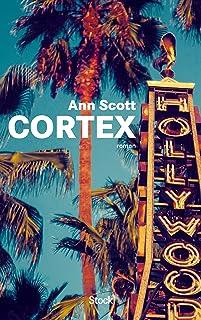 Cortex. Cortex. Ann Scott