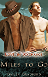Miles To Go: (A Gay Romance Novel) (Love in Xxchange Book 2)