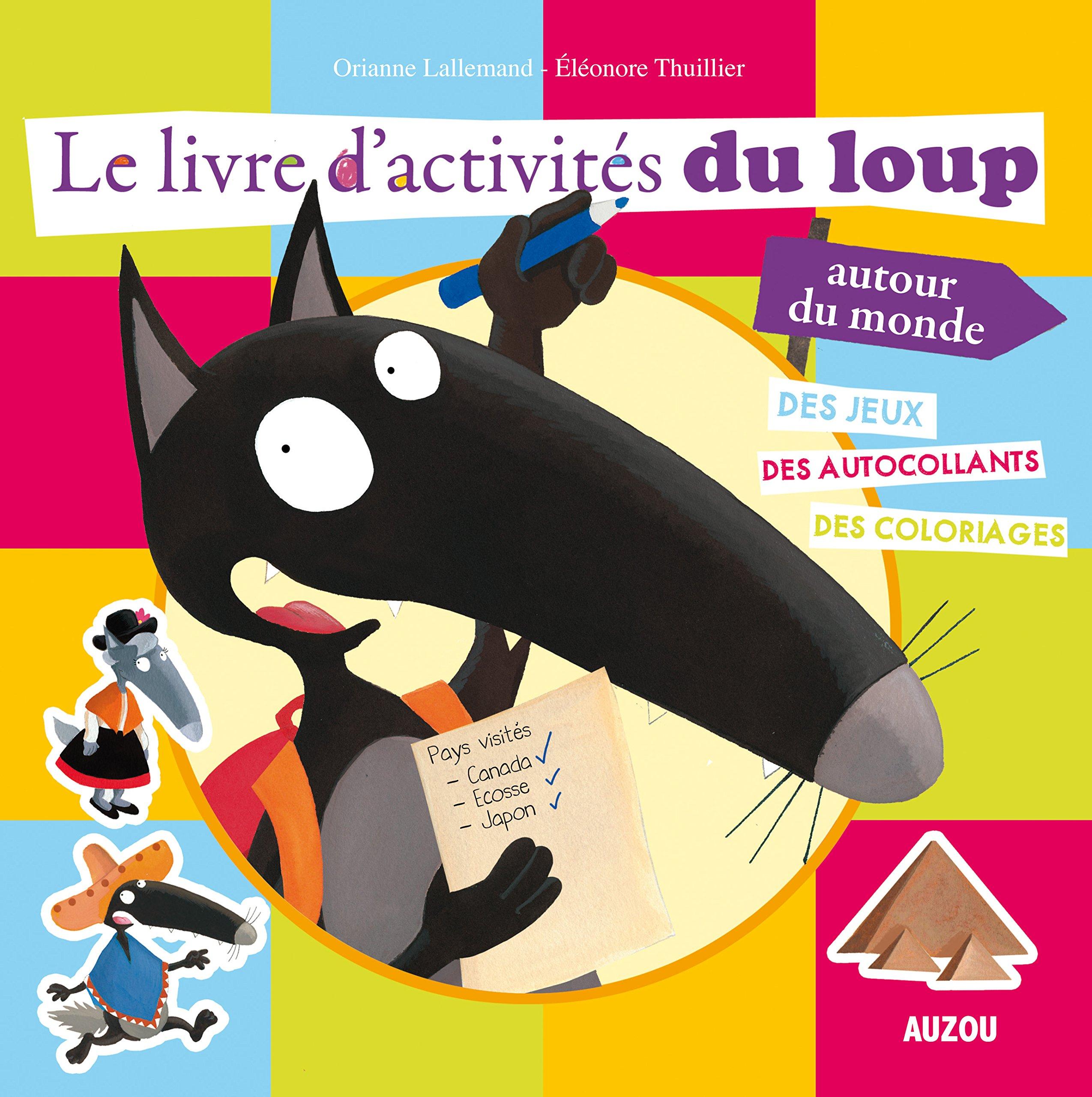 Livre D Activites Du Loup Autour Du Monde Le Amazon Ca
