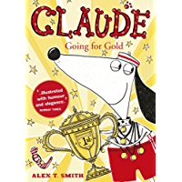 Claude Going for Gold! (English Edition)