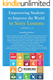 Empowering Students to Improve the World in Sixty Lessons. Version 1.0 (English Edition)