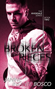 Broken Pieces (The Riverdale Series Book 2)