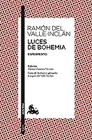 Luces De Bohemia: Esperpento. Edición De Alonso