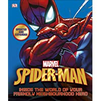 Spider-Man Inside the World of Your Friendly Neighbourhood Hero (Marvel)