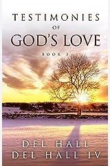 Testimonies of God's Love - Book 3 Kindle Edition