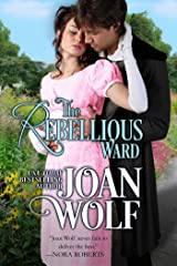 The Rebellious Ward Kindle Edition