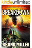 Breakdown: A Post-Apocalyptic Survival series (Dark Road Book 1)