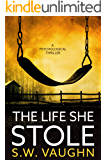 The Life She Stole