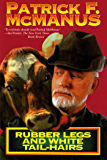 Rubber Legs and White Tail-Hairs (Holt Paperback)