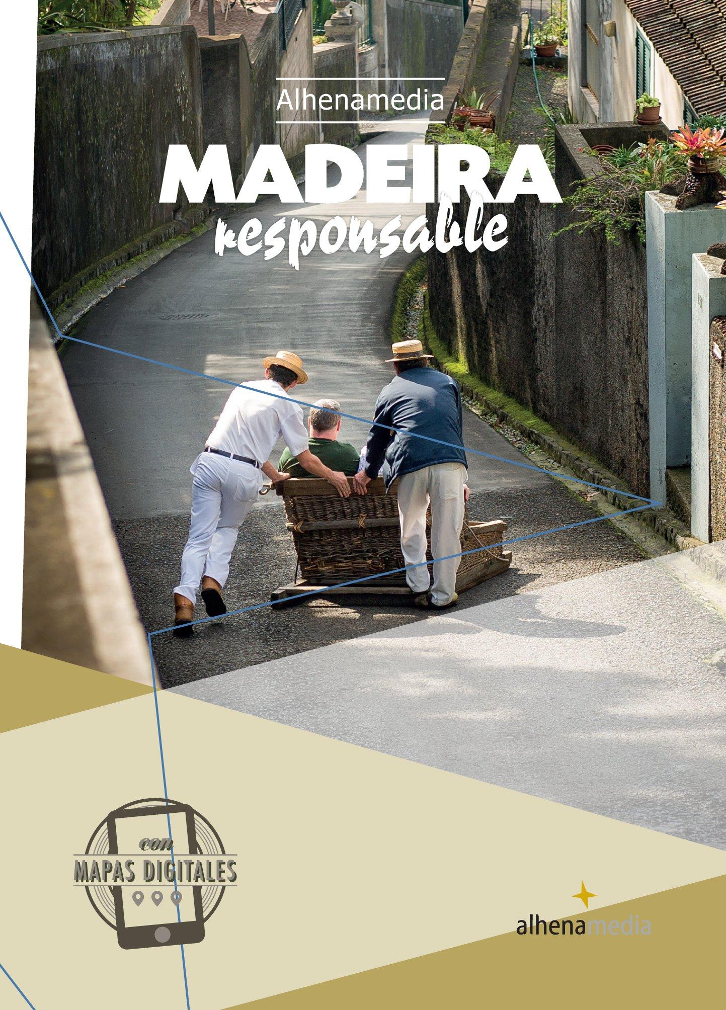 Madeira responsable (Alhenamedia Responsable) Tapa blanda – 21 jun 2017 Joao Coutinho Alhena Fábrica de Contenidos S.L. 8416395233