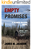 Empty Promises (Seamus McCree Book 5)