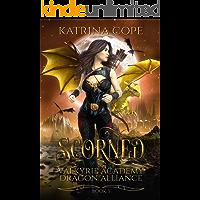 Scorned: Book 3 (Valkyrie Academy Dragon Alliance)