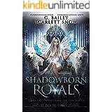 Shadowborn Royals (Dark Fae Academy Series Book 5)